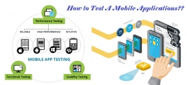 Mobile Applications Testing: A step by step approach